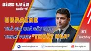Ukraine trả giá quá đắt cho tham vọng 'thoát Nga'