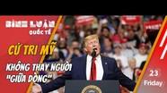 Tướng Cương: Cử tri Mỹ sẽ không thay tổng thống 'giữa dòng'