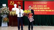 Nghệ An bổ nhiệm tân Giám đốc Sở Tài nguyên và Môi trường