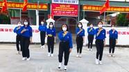 Đoàn viên nhảy cổ động tuyên truyền bầu cử và truyền thông điệp phòng, chống dịch Covid-19