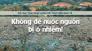 Không để nước nguồn Bản Vẽ bị ô nhiễm!