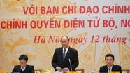 Thủ tướng Nguyễn Xuân Phúc: Xây dựng Chính phủ điện tử phải đi liền với sắp xếp tổ chức bộ máy