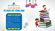'Tủ sách Bồ Công Anh': Chung tay góp sách, chắp cánh ước mơ