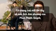 'Có chàng trai viết lên cây' và mối tình đơn phương của Phan Mạnh Quỳnh