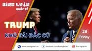 Bầu cử Tổng thống Mỹ: 'Hay không bằng hên', Trump khó tái đắc cử