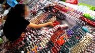 75% mỹ phẩm trên thị trường là hàng giả và hàng lậu