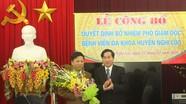 Bệnh viện Đa khoa huyện Nghi Lộc có tân Phó Giám đốc