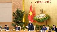 2 nội dung chính của Phiên họp thường kỳ Chính phủ tháng 2/2018