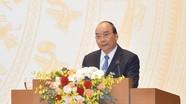 Thủ tướng Nguyễn Xuân Phúc: Không có tâm huyết thì không vượt khó, lăn xả, hy sinh để làm việc