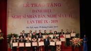 7 nghệ sỹ Nghệ An được trao tặng danh hiệu NSND, NSƯT