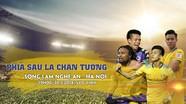 Vòng 10 V.League 2018, SLNA - Hà Nội: Phía sau là chân tường