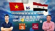 """BLV Quang Huy : """"Việt Nam đủ sức đánh bại Syria để vào Bán kết Asiad 2018"""""""