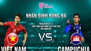AFF Cup 2018, Việt Nam - Campuchia: Quyết đoạt ngôi đầu, thầy Park toan tính bán kết