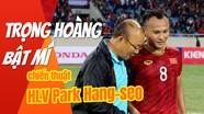 Trọng Hoàng bật mí về chiến thuật thay người của HLV Park Hang-seo