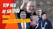 Top những huấn luyện viên bị sa thải vì thua HLV Park Hang-seo và ĐT Việt Nam