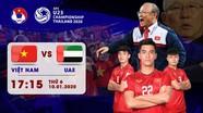 Xem trực tiếp U23 Việt Nam vs U23 UAE tại VCK U23 châu Á 2020