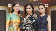 Cuộc sống đáng ngưỡng mộ của 3 chị em giàu nhất showbiz Việt
