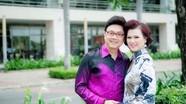 Hôn nhân 33 năm không có con của vợ chồng Chí Tài