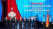 Thủ tướng: Công đoàn phải bảo vệ kịp thời quyền lợi người lao động