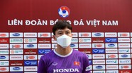 Quế Ngọc Hải: 'Tuyển Việt Nam sẽ chơi với sự tự tin và tinh thần mạnh mẽ nhất'