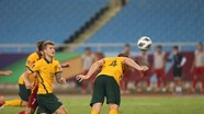 Thấy gì từ trận thua của Đội tuyển Việt Nam trước Đội tuyển Australia?