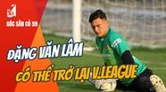 Văn Lâm có thể trở lại V.League; Messi bị gạch tên đội hình tiêu biểu 2020