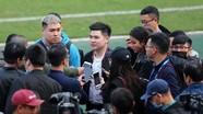Than Quảng Ninh phải cách ly, Cúp Quốc gia đổi lịch; Chủ tịch Hà Nội FC nói gì khi Văn Hậu về nước?