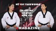 Nữ VĐV Taekwondo và ước mơ cô giáo mầm non