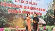 Lễ đón nhận Bằng Di tích Quốc gia đặc biệt Khu lưu niệm Chủ tịch Hồ Chí Minh