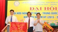 Đại hội Hội hữu nghị Việt – Trung tỉnh Nghệ An khóa VII, nhiệm kỳ 2015 – 2020