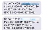 Vụ khách hàng mất 500 triệu đồng: Vietcombank cam kết vì lợi ích khách hàng