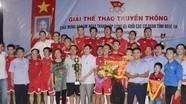 Bế mạc Giải thể thao truyền thống Đảng bộ Khối các cơ quan tỉnh năm 2017
