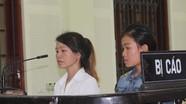 Chị em dâu cùng chịu án tù vì bán người sang Trung Quốc