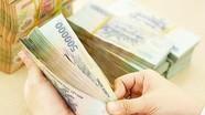 Những đối tượng được tăng lương, phụ cấp từ 1/7/2020
