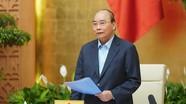 Thủ tướng Nguyễn Xuân Phúc: Người nước ngoài phải trả phí điều trị khi mắc Covid-19