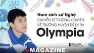 Nam sinh xứ Nghệ chuyển từ trường chuyên về trường huyện để đi thi Olympia