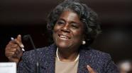 Nữ đại sứ da màu Linda Thomas-Greenfield: Định hướng 'Ngoại giao Gumbo' khôi phục vị thế Mỹ