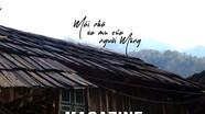 """Những """"bí ẩn"""" trong ngôi nhà người Mông Nghệ An"""