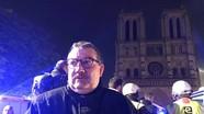 Linh mục xả thân cứu Vương miện gai khỏi đám cháy Nhà thờ Đức Bà Paris