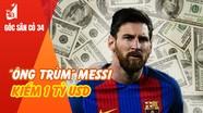 """""""Ông trùm"""" Messi kiếm 1 tỷ USD; Bàn thắng của Công Vinh có thể ghi danh Asian Cup"""