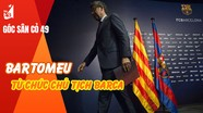 Treo giò 3 cầu thủ ở V.League; Bartomeu từ chức Chủ tịch Barca
