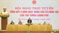 Thủ tướng Chính phủ: Tổ công tác không được say mê với thành tích, hành động quyết liệt hơn nữa