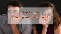 Top 14 điều đàn ông sợ nhất ở phụ nữ