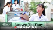 Tiến sĩ Nguyễn Thị Thúy: Nhà khoa học của nông dân