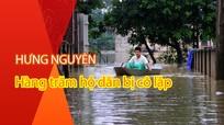 Cận cảnh ngập sâu gần 2m, hàng trăm hộ dân Hưng Nguyên (Nghệ An) bị cô lập