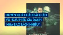 Huyện Quỳ Châu báo cáo vụ 'dấu hiệu giả danh nhà báo sách nhiễu'