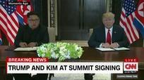 """Trump và Kim Jong-un ký kết """"văn kiện rất quan trọng"""""""