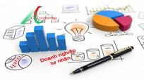 Doanh nghiệp tư nhân và những con số 'không tưởng'