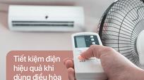 5 mẹo dùng điều hòa tiết kiệm điện mùa nắng nóng
