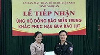 Ủy ban MTTQ Việt Nam tỉnh Nghệ An tiếp nhận thêm 250 triệu đồng ủng hộ thiên tai